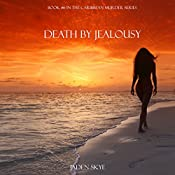 Death by Jealousy | Jaden Skye