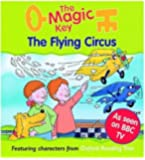 The Magic Key: Flying Circus (The magic key story books)