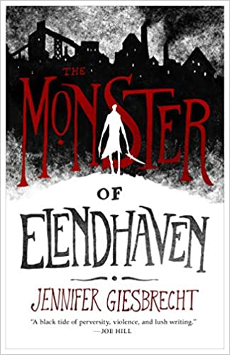 Monster of Elendhaven, The: Amazon.co.uk: Giesbrecht, Jennifer:  9781250225689: Books