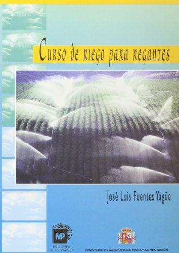 Descargar Libro Curso De Riego Para Regantes Joseluis Fuentes Yague