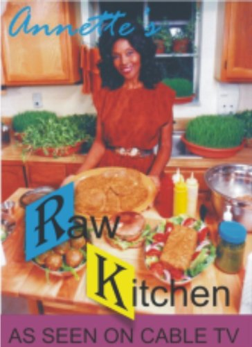 Annette's Raw Kitchen - Kitchen Raw