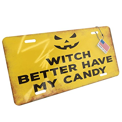 NEONBLOND Witch Better Have My Candy Halloween Jack-O'-Lantern Aluminum License Plate