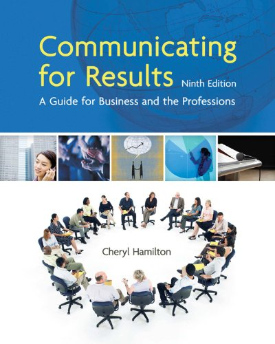 Download Communicating for Results: A Guide for Business and the Professions (Available Titles CourseMate) Pdf