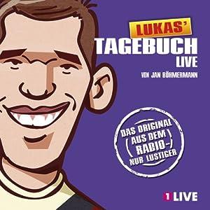 Lukas Tagebuch Live Hörbuch