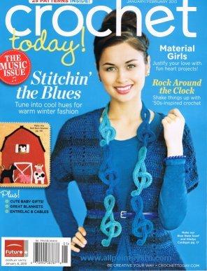 Crochet Today Magazine (Crochet Today! January-February 2013 Magazine Single Issue)