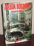 Atrium Buildings, Richard Saxon, 0442280459
