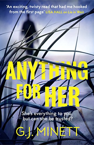 The Girl That Got Away (Anything for Her: For fans of LIES)