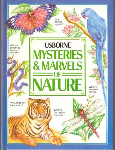 Book cover from Mysteries & Marvels of Nature (Usborne) by Ian Wallace