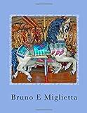 The Carousel Horse, Bruno Miglietta, 1494426439