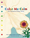 Color Me Calm, Mary Virginia Graham, 0615361447