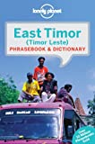 Lonely Planet East Timor Phrasebook & Dictionary (Lonely Planet Phrasebook & Dictionary)