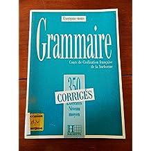 Exercons-nous: 350 exercices de grammaire - corriges - niveau moyen
