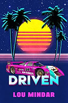 Driven: A Novel by [Mindar, Lou]