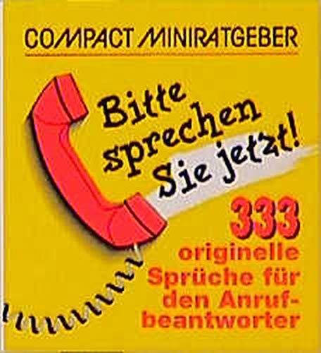 (Compact Miniratgeber. Bitte sprechen Sie jetzt! )