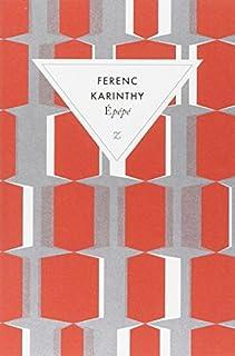 Epépé, Karinthy, Ferenc