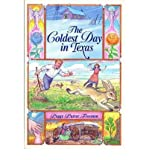 [ [ [ The Coldest Day in Texas (Chaparral Book for Young Readers (Paperback)) [ THE COLDEST DAY IN TEXAS (CHAPARRAL BOOK FOR YOUNG READERS (PAPERBACK)) BY Freeman, Peggy Purser ( Author ) Jan-01-1997[ THE COLDEST DAY IN TEXAS (CHAPARRAL BOOK FOR YOUNG READERS (PAPERBACK)) [ THE COLDEST DAY IN TEXAS (CHAPARRAL BOOK FOR YOUNG READERS (PAPERBACK)) BY FREEMAN, PEGGY PURSER ( AUTHOR ) JAN-01-1997 ] By Freeman, Peggy Purser ( Author )Jan-01-1997 Paperback