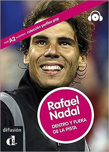 Colección Perfiles Pop. Rafael Nadal. Dentro y fuera de la pista.: libro + MP3 descargable: Amazon.es: Monge, Noemí: Libros
