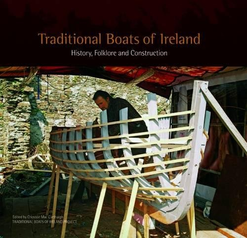 (Traditional Boats of Ireland: History, Folklore, And Construction)