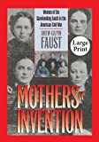 Mothers of Invention, Drew Gilpin Faust, 0807866164