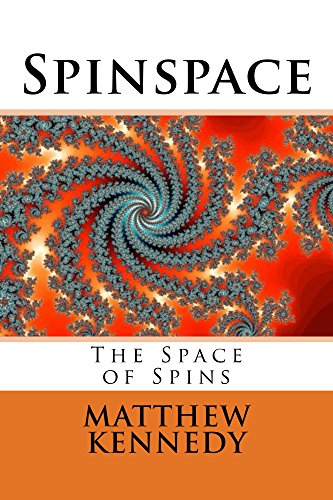Spinspace: The Space of Spins (The Metaspace Chronicles Book 2)