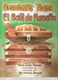 Grandma's Trunk/El ba�l de Mama�ta (English and Spanish Edition)