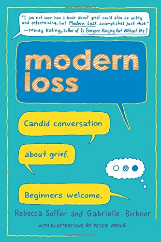 Modern Loss: Candid Conversation About Grief. Beginners Welcome. cover