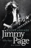 Light and Shade: Conversations with Jimmy Page by Brad Tolinski (2012-10-25)