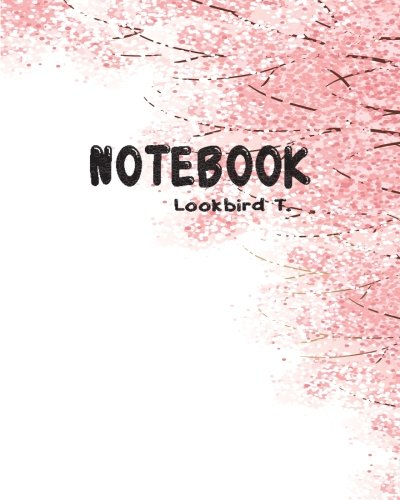 "Notebook: Journal Dot-Grid,Graph,Lined,Blank No Lined : cherry blossoms : Notebook Journal Diary, 120 pages, 8"" x 10"" (Blank Notebook Journal)"