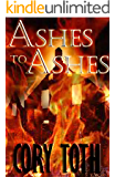 Ashes to Ashes: A Mystery Suspense Thriller