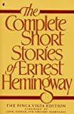 img - for Paperback:The Complete Short Stories of Ernest Hemingway (Finca Vigia Edition) book / textbook / text book