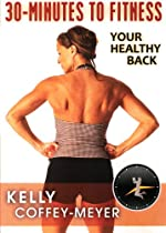 30-Minutes to Fitness: Your Healthy Back with Kelly Coffey-Meyer  Directed by -