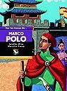 Sur les traces de Marco Polo par Mirza
