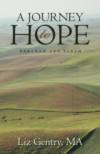 A Journey to Hope: Abraham and Sarah