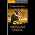 MONICA'S CHOICE