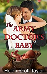 The Army Doctor's Baby (Army Doctor's Baby Series Book 1)