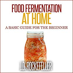 Food Fermentation at Home
