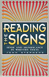 Reading the Signs: Sense and Significance in Written Texts