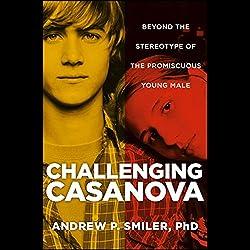 Challenging Casanova