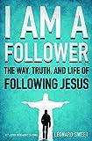 """I Am a Follower - The Way, Truth, and Life of Following Jesus"" av Leonard Sweet"