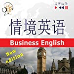 English in Situations - For Chinese speakers - New Edition: Business English - Proficiency level B2 (Listen & Learn) | Dorota Guzik,Joanna Bruska