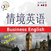 English in Situations - For Chinese speakers - New Edition: Business English - Proficiency level B2 (Listen & Learn) | Dorota Guzik, Joanna Bruska