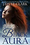 Black Aura (Mystic Moons Book 2)