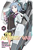 The Asterisk War: The Academy City on the Water, Vol. 2 - manga (The Asterisk War Manga)