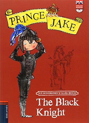 The Black Knight (Prince Jake)