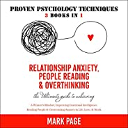 Relationship Anxiety, People Reading & Overthinking: The Ultimate Guide to Achieving a Winner's Mindset, I