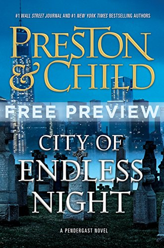 City of Endless Night (Free Preview: First 5 Chapters) (Agent Pendergast series)