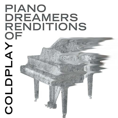 Piano Dreamers Renditions of C...