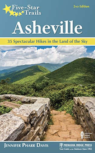 Five-Star Trails: Asheville: 35 Spectacular Hikes in the Land of Sky (Best Waterfall Hikes In South Carolina)