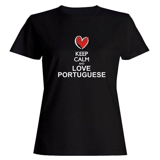 Idakoos Keep Calm And Love Portuguese Chalk Style Languages Women T Shirt