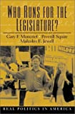 img - for Who Runs For The Legislature? by Gary F. Moncrief (2000-08-29) book / textbook / text book